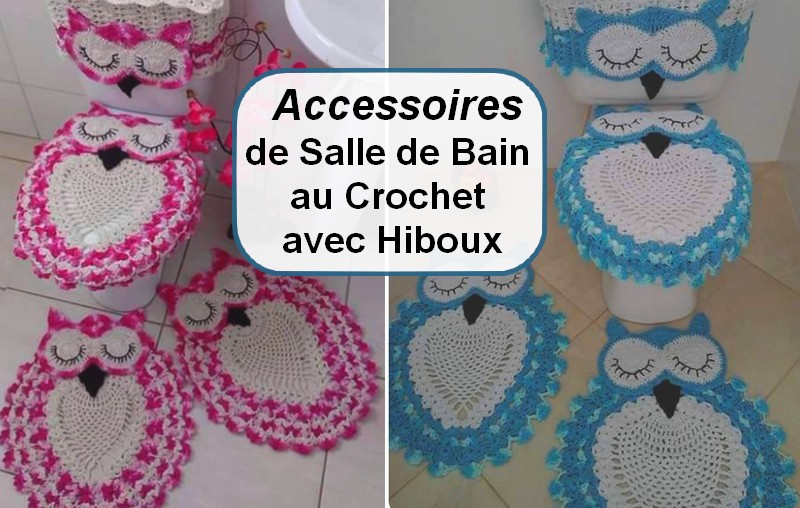 accessoires de salle de bain au crochet avec hiboux. Black Bedroom Furniture Sets. Home Design Ideas