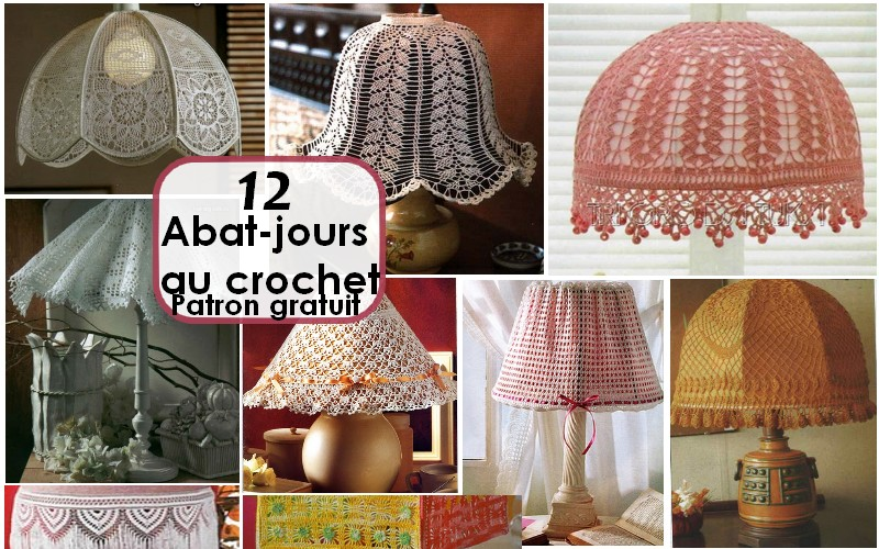 12 abat jours au crochet mod les gratuits crochet et plus crochet et plus. Black Bedroom Furniture Sets. Home Design Ideas